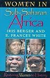 Women in Sub-Saharan Africa : Restoring Women to History (Restoring Women to History)
