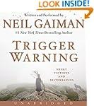 Trigger Warning CD: Short Fictions an...