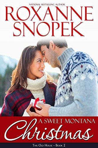 A Sweet Montana Christmas by Roxanne Snopek