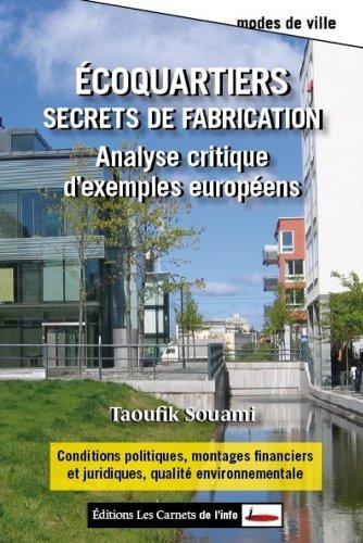 écoquartiers, secrets de fabrication , analyse critique d'exemples en Europe
