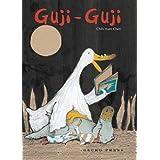 Guji Guji by Chih-Yuan Chen, tr. Kane Miller (Gecko Press, 2006)