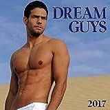Dream Guys 2017 Wall Calendar