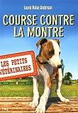 12. Les Petits vétérinaires : Course contre la montre