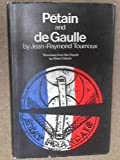 img - for Petain and De Gaulle book / textbook / text book