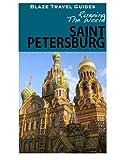 Running The World: St. Petersburg, Russia (Blaze Travel Guides)