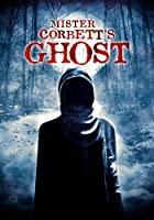Mister Corbett's Ghost