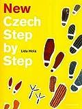 New Czech Step by Step: Pack: textbook, workbook & audio CD