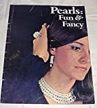 Pearls: Fun and Fancy by Shirley Nowosad