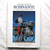 Travels with Rosinante: 5 Years' Cycling Round the Worldby Bernard Magnouloux