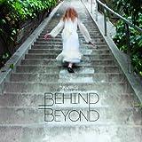 Behind Beyond