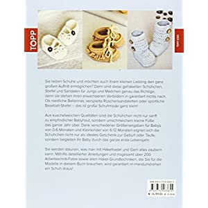Häkeln für kleine Füße: 30 bezaubernde Schühchen, Sandalen und Stiefel für Babys und Kleinkind