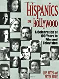 img - for Hispanics in Hollywood book / textbook / text book