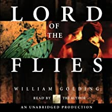 Lord of the Flies (       UNABRIDGED) by William Golding Narrated by William Golding