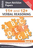 img - for Anthem Short Revision Papers 11+ and 12+ Verbal Reasoning Book 1 (Anthem Learning Verbal Reasoning) book / textbook / text book