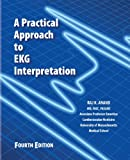 img - for A Practical Apporach to EKG Interpretation 4th Edition book / textbook / text book
