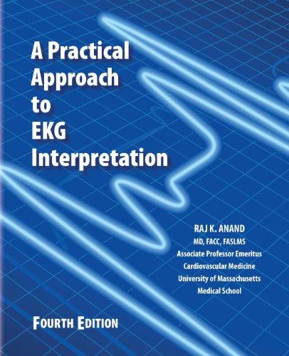 A Practical Apporach to EKG Interpretation 4th Edition