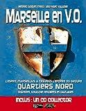 echange, troc Médéric GASQUET-CYRUS & Jean-Marc VALLADIER - Quartiers Nord - Marseille En V.O.