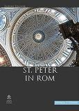 Image de St. Peter in Rom: Eine Handreichung zur Führung oder zum Selbsterkunden der Basilika