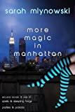 Sarah Mlynowski Magic in Manhattan Volume Two: Spells & Sleeping Bags/Parties & Potions