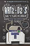 Art2-D2s Guide to Folding and Doodling: An Origami Yoda Activity Book
