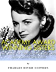 Academy Award Winning Sisters: The Li...