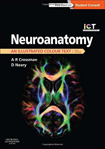Neuroanatomy: an Illustrated Colour Text, 5e