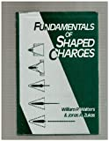img - for Fundamentals of Shaped Charges book / textbook / text book