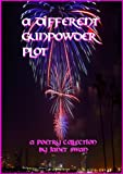 A Different Gunpowder Plot