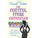 The Control Freak Chroniclesby Sarah Tucker