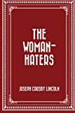 img - for The Woman-Haters book / textbook / text book