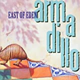 Armadillo by East of Eden