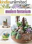Modern Terrarium Studio: Design + Bui...