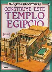 Construye Este Templo Egipcio (Maquetas Recortables, 580