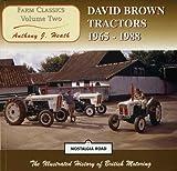 img - for David Brown Tractors, 1965-88 (Nostalgia Road: Farm Classics) book / textbook / text book