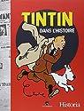 Tintin dans l'Histoire : Les événements de 1930 à 1986 qui ont inspiré l'oeuvre d'Hergé par Historia