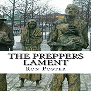 The Prepper's Lament Audiobook