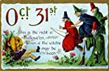 "Vintage Halloween Poster Made From Circa 1910 Postcard October 31st Pumpkin Man Witchie May Be Seen Flying Witches 18""x24"""