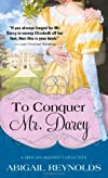 Conquering Mr. Darcy