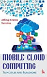 Mobile Cloud Computing: Principles and Paradigms