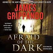 Afraid of the Dark | James Grippando