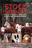 img - for Stock Diseases: Diseases of Beef Cattle, Sheep, Goats and Farm Dogs in Temperate Australia book / textbook / text book