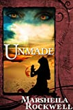 Unmade (Sand and Sorcery)