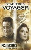 Star Trek: Voyager: Protectors (English Edition)