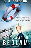 img - for Blue Water Bedlam book / textbook / text book