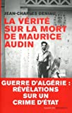 img - for La v rit  sur la mort de Maurice Audin book / textbook / text book