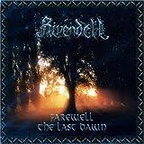 Farewell/the Last Dawn