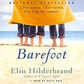 Barefoot: A Novel | [Elin Hilderbrand]