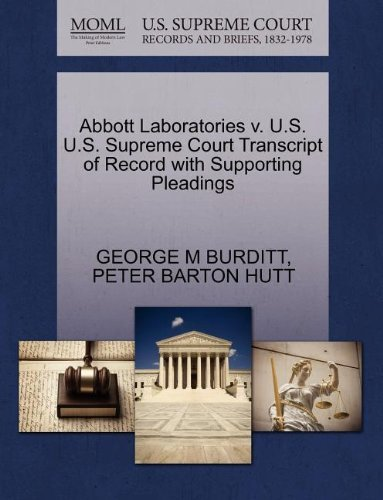 abbott-laboratories-v-us-us-supreme-court-transcript-of-record-with-supporting-pleadings-by-george-m