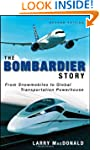 The Bombardier Story: From Snowmobile...