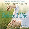 Now is Good (Previously Published as Before I Die) (       UNABRIDGED) by Jenny Downham Narrated by Charlotte Parry